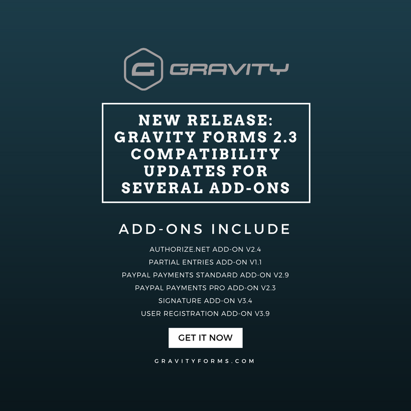 Gravity Forms v2 3 Add-On Compatibility Updates | Gravity Forms